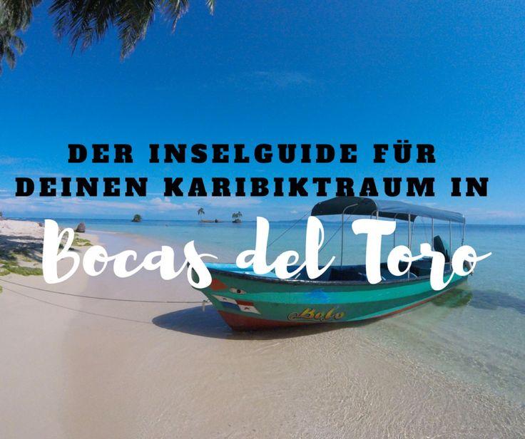 Welche Insel von Bocas del Toro passt zu dir? Wir stellen dir die Inseln von Bocas del Toro in Panama vor! Jetzt hast du nur noch die Qual der Wahl.