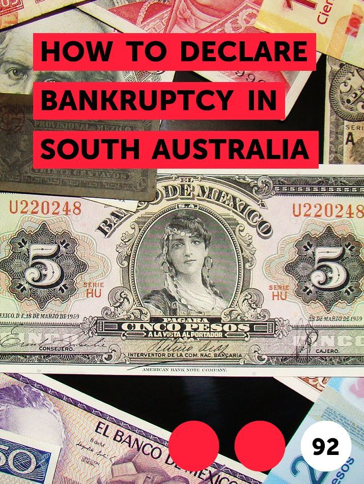 How To Declare Bankruptcy In South Australia In 2020 Personal Loans Check Cashing Money