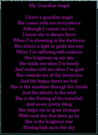 poems about guardian angels | Text Box: My Guardian Angel I have a guardian angelShe comes with me ...