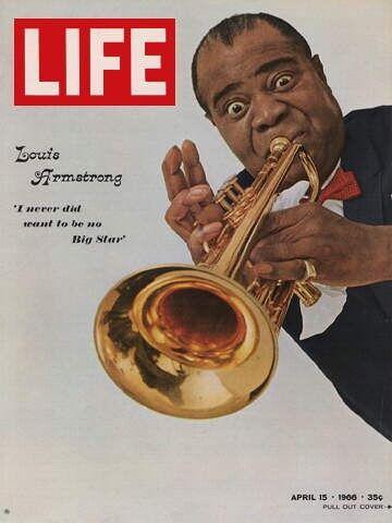 Life - Louis Armstrong
