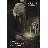The Telescope Builder (Kindle Edition)By Steve Silkin