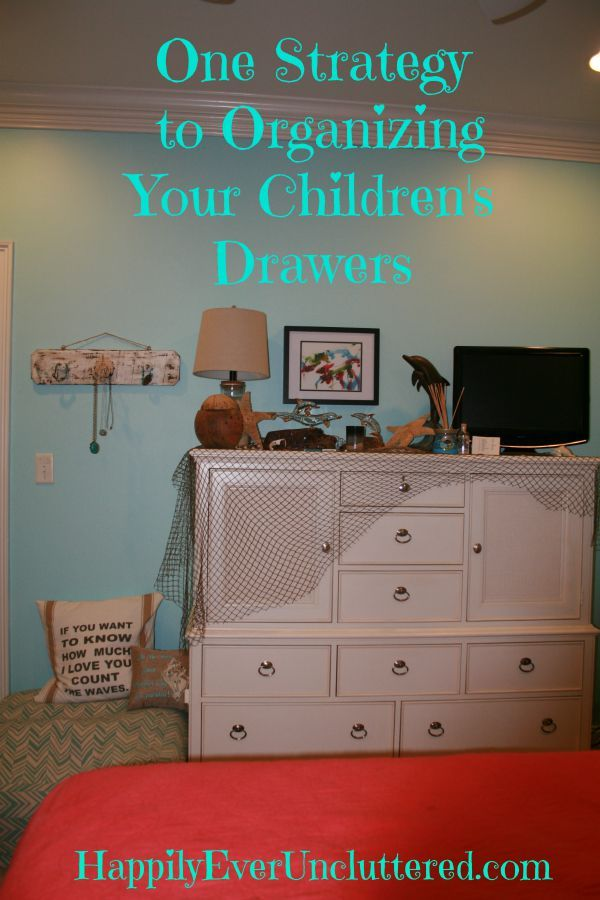 One Strategy to Organizing Your Children's Drawers