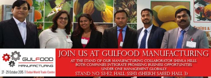 Sun Impex participates in several exhibitions and food shows throughout the world. These events are ideal opportunities to meet Sun Impex representatives, to see our products and to discuss your needs. You can meet Sun Impex at the following upcoming event  Gulfood Manufacturing 2015 at the stand of our manufacturing collaborator ShimlaHills's booth No S3-E2, Hall SSH3.