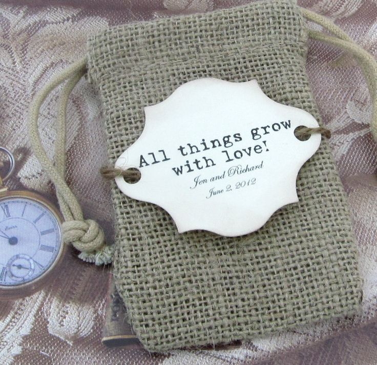 Very cute label. 20 Burlap Wedding Favor Bags - All things grow with love - Personalized