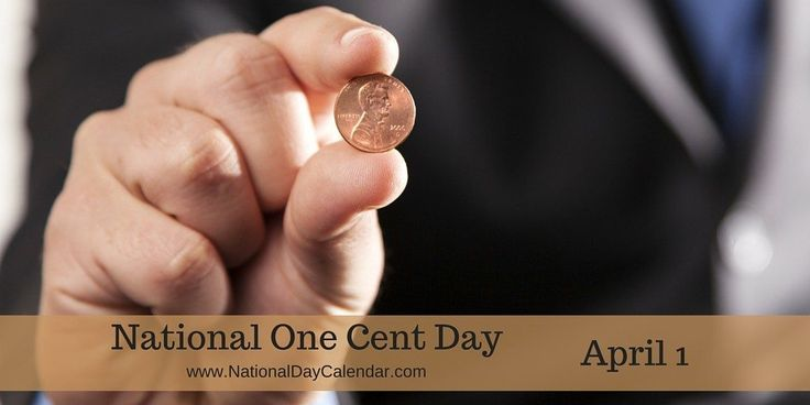 National One Cent Day -April 1