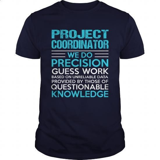 PROJECT-COORDINATOR - #hoodies #tee times. PURCHASE NOW => https://www.sunfrog.com/LifeStyle/PROJECT-COORDINATOR-104751941-Navy-Blue-Guys.html?60505