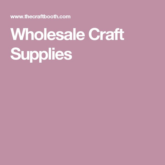 Kids Craft Supplies Wholesale Part - 20: Learn The Best Sources For Purchasing Wholesale Craft Supplies. The Right  Sources Can Save You A Lot Of Money And Increase Your Profits.