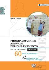 Programmazione annuale dell'allenamento nella pallavolo Under 14. 60 sedute di allenamento. Marco Paolini http://www.calzetti-mariucci.it/shop/prodotti/programmazione-annuale-dellallenamento-nella-pallavolo-under-14