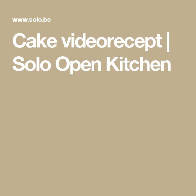 Cake videorecept | Solo Open Kitchen