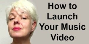 Discover how to Launch your Music Video Clip for maximum impact. Presented by Anthea Palmer