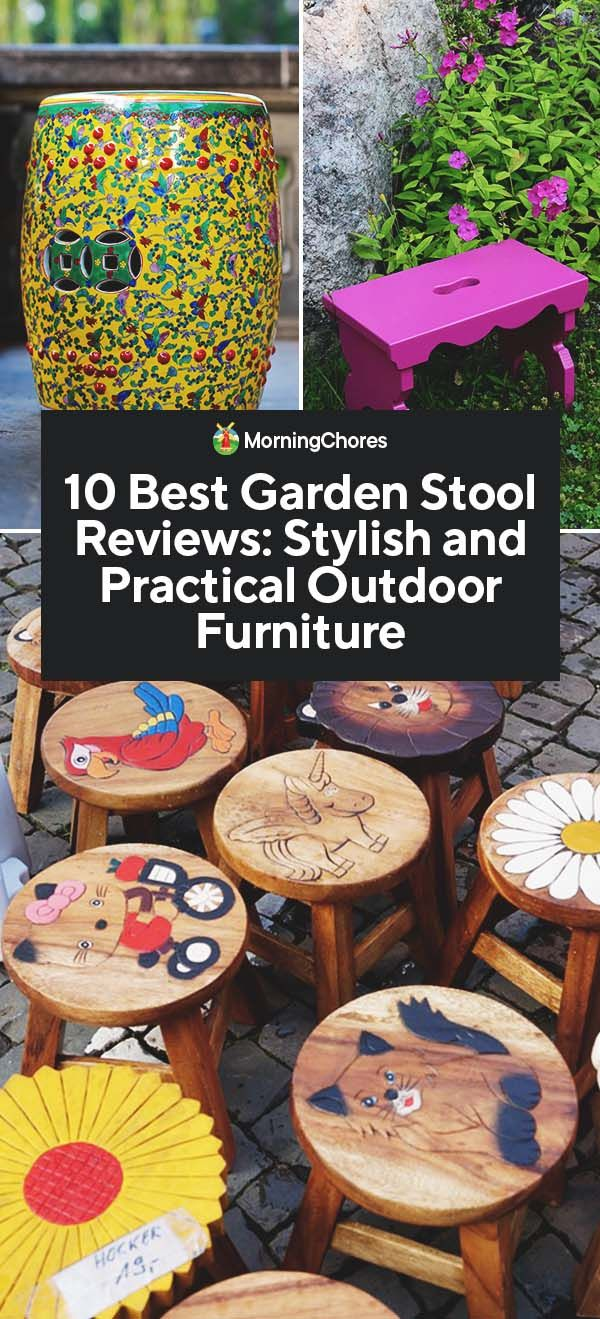 10 Best Garden Stool Reviews Stylish And Practical Outdoor Furniture