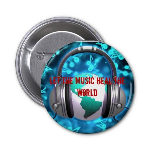Let the music heal the world pins