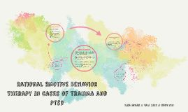 Rational Emotive Behavior Therapy in Cases of Trauma and PTSD