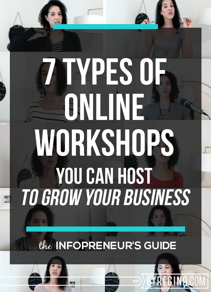 Here are 7 types of online workshops you can host to grow your brand, your income, and your email list . . . authentically. #infopreneur #entrepreneur