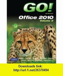 Best 7 books downloads images on pinterest before i die behavior go with microsoft office 2010 volume 2 9780135090909 shelley gaskin nancy graviett fandeluxe Image collections