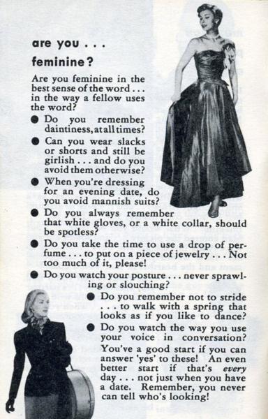 The old rules of femininity.