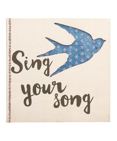 Another great find on #zulily! Pierced Wood 'Sing Your Song' Wall Art #zulilyfinds