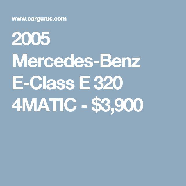 2005 Mercedes-Benz E-Class E 320 4MATIC - $3,900