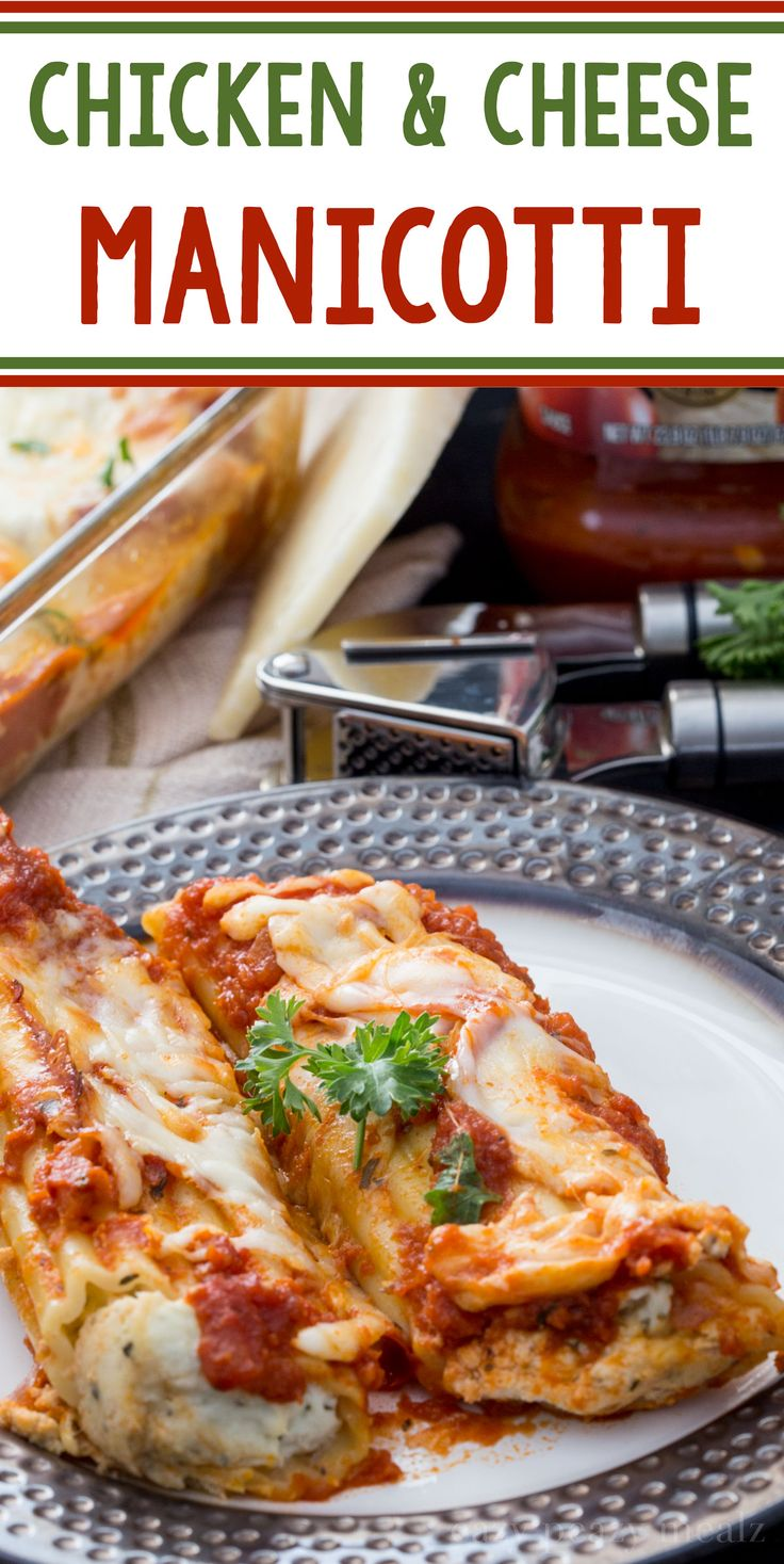 Cheese and chicken stuffed manicotti makes a great midweek meal