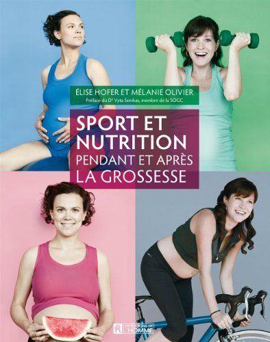 Sport et nutrition pendant et après la grossesse by Mélanie Olivier