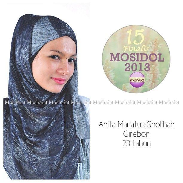 Anita Mar'atus Sholihah : 15 besar MosIdol 2013 #MosIdol2013 #moshaict #hijab #fashion #fashionhijab #islamicfashion | www.moshaict.com