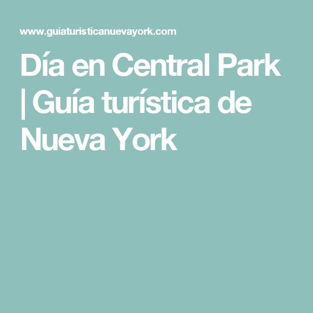 Día en Central Park | Guía turística de Nueva York