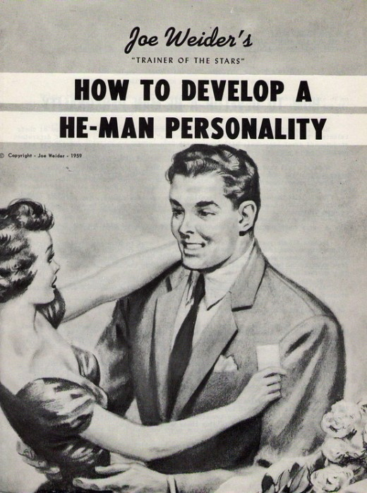 Joe Weider How to develop a He-Man personality