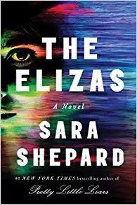 "Pre-review of Sara Shepard's new adult novel! #BookBlog #BookReivew #ARCReivew #Thriller #AdultFiction Book Lovin' Alicia: Sara Shepard's ""The Elizas"""