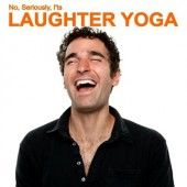 Laughter Yoga - everyone needs a good chuckle.  This class will get you laughing which is extremely beneficial for health and wellbeing.