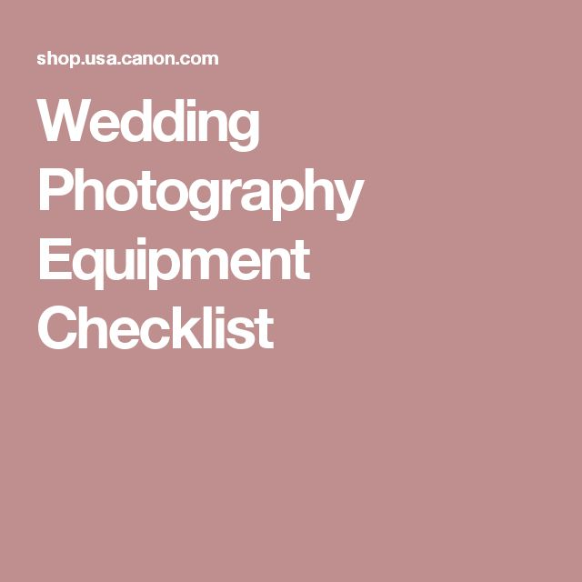 25 best ideas about wedding photography checklist on for Wedding photography equipment