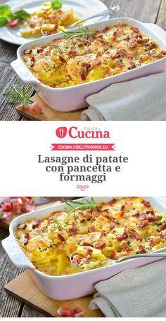 Lasagne di patate con pancetta e formaggi