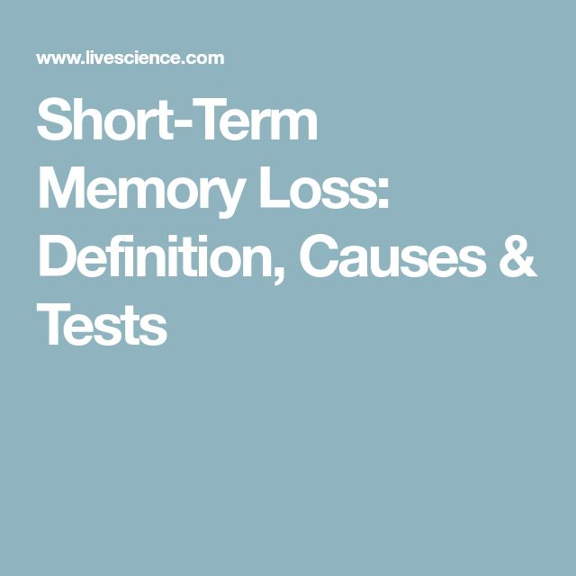 how to get short term memory loss
