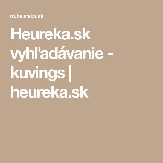 Heureka.sk vyhľadávanie - kuvings | heureka.sk
