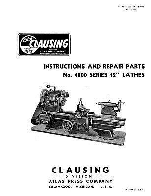Manuals and Guides 171208: Clausing 100 Atlas 4800 Series 12 Lathe