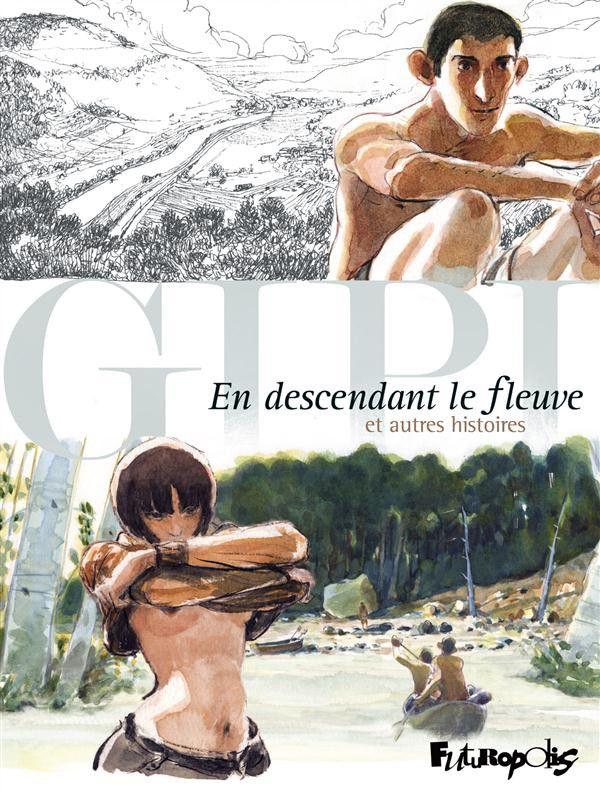 En descendant le fleuve et autres histoires | Une BD de Gipi  chez Futuropolis