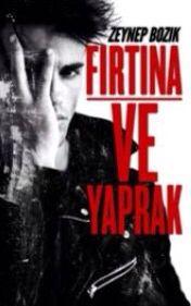 Fırtına ve Yaprak -Yazar: Zeynep1Dx