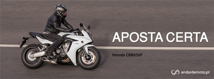 Honda CBR650F - Aposta Certa - Test drives - Andar de Moto
