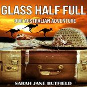 Is the glass half-empty or half full? Sometimes life influences our view and alters our perception. Audiobook out now http://www.audible.com/pd/Bios-Memoirs/Glass-Half-Full-Our-Australian-Adventure-Sarah-Janes-Travel-Memoir-Series-Book-1-Audiobook/B00ZGQEHKC
