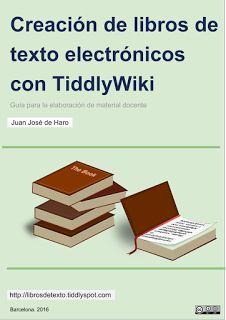 EDUCATIVA: Creación de libros de texto electrónicos con TiddlyWiki