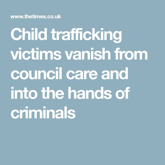 Child trafficking victims vanish from council care and into the hands of criminals