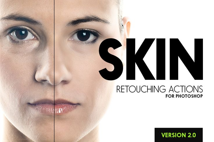 Skin 2.0 - 25 Retouching Actions by SparkleStock on Creative Market