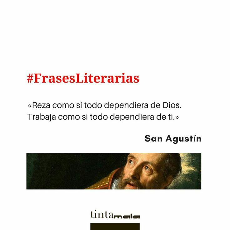 Martes, así que os publicamos una de nuestras #FrasesLiterarias. Es de San Agustín... #Literatura #Letras #Leer #Escribir #NosGustaLaLiteratura #NosGustanLasLetras #NosGustaLeer #NosGustaEscribir