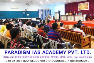 Paradigm IAS Academy Pvt. Ltd.: UPPCS Institutes in  Pune and Mumbai  CSE Centres in Mumbai, UPSC Institutes in Mumbai, IAS Institutes in Mumbai, IPS Institutes in Mumbai, IFS Institutes in Mumbai, IRS Institutes in Mumbai, MPSC Institutes in Mumbai, UPPCS Institutes in Mumbai, MPPCS Institutes in Mumbai  Call us on : 020-65200789 / 9130506863 / 08411893043 e-Mail us at : paradigmdirector@gmail.com http://paradigmiasacademy.in