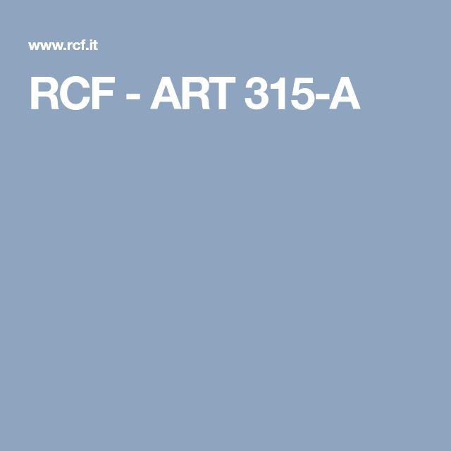 RCF - ART 315-A