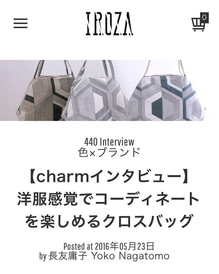 @iroza_press . IROZA色にまつわるウェブマガジンでブランドインタビューしていただきました http://ift.tt/27R7o3G #charm #IROZA #interview #textiles #texture by charm_hatano