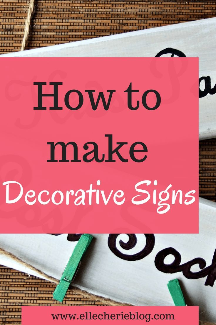 How To Make Decorative Signs For Your Home 2018 Decor Home