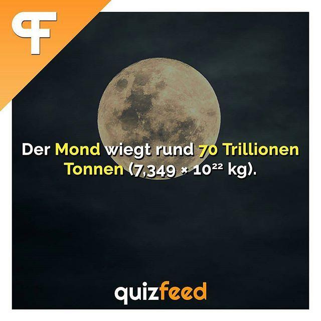 Der Mond wiegt rund 70 Trillionen Tonnen (7,349*10hoch22) Wissen clever verpackt! . #mond #weltall #schwer #fakten #nature #Natur #sonnensystem #Planet #planeten #universum – Gaby Lorenz