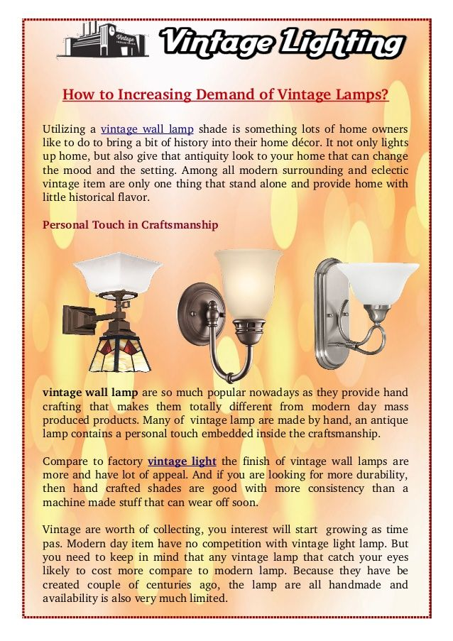 #Vintage wall bulbs demand is hight as lot of home owners want a piece to enhance corner of their existing or newly build #homes. There is fast decrease in supplies of these age old lamps as it is difficult to find a true vintage #light #lamp.