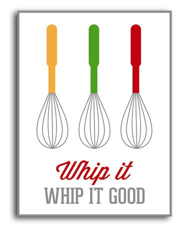 Whip It, whip it good - Look what I found on #zulily! White 'Whip It' Print by Heart of the Home #zulilyfinds