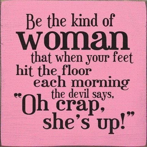 Be The Kind Of Woman Pictures, Photos, and Images for Facebook, Tumblr, Pinterest, and Twitter